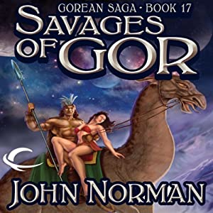 Savages of Gor Audiobook