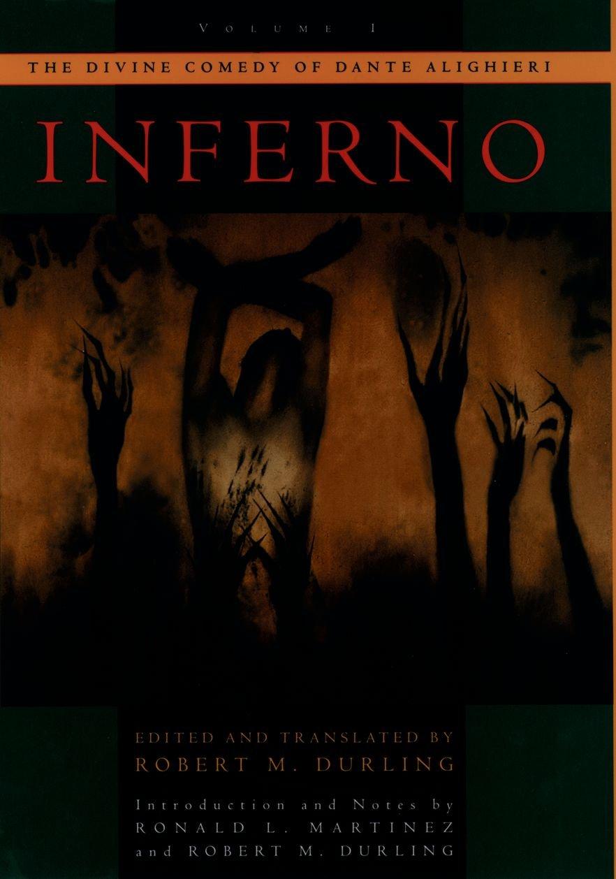 Read Online The Divine Comedy of Dante Alighieri: Volume 1: Inferno PDF