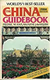 The China Guidebook, 1984, Fredric M. Kaplan and Arne J. DeKeijzer, 0395354919