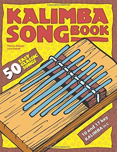 Kalimba Songbook: 50 Easy Classic Songs Paperback – June 6, 2019