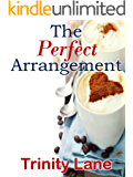 The Perfect Arrangement: (King of Harts) Book 1