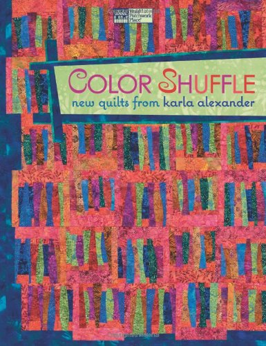Color Shuffle Quilts Karla Alexander product image