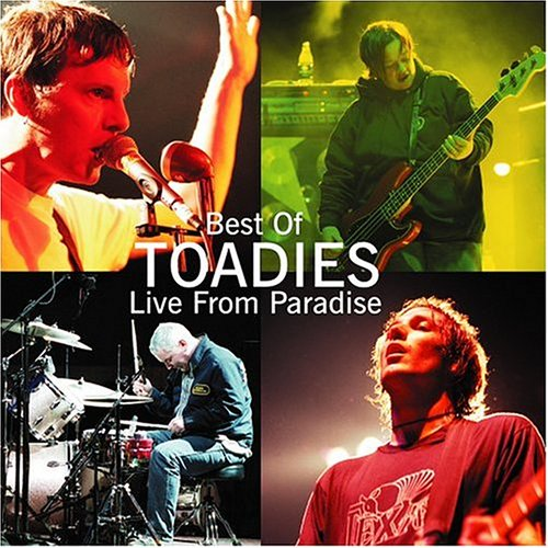Best Of Toadies: Live From Paradise by Aezra Records