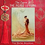 The Curse of the Pearl Le Fong | Tim Holter Bruckner