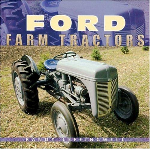 Ford Farm Tractors (Motorbooks Classics) pdf epub