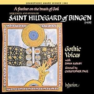 Hildegard von Bingen: A Feather on the Breath of God