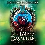 The Sin Eater's Daughter   Melinda Salisbury