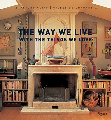 The Way We Live With the Things We Love