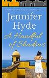 A Handful of Shadows