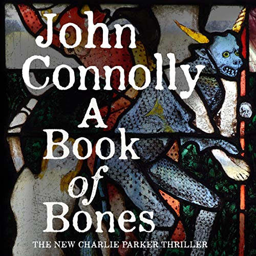 A Book of Bones: Charlie Parker, Book 17