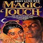 The Magic Touch | Jody Lynn Nye
