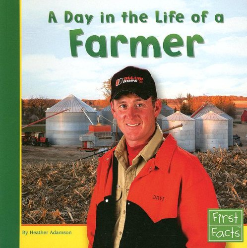 A Day in the Life of a Farmer (Community Helpers at Work) by Capstone Press