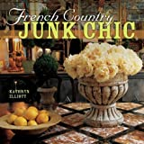 Junk Chic Kathryn Elliott 9780806925141 Amazon Com Books