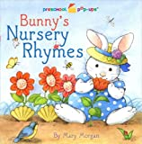 Bunny's Nursery Rhymes, Mary Morgan, Aviva Shur, 1416909788