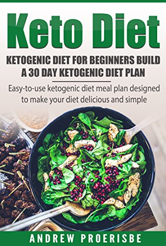 Amazon Com Keto Diet Ketogenic Diet For Beginners Build A 30 Day