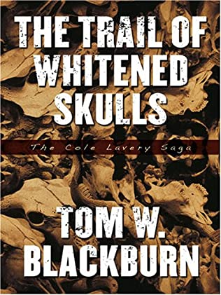 book cover of The Trail of Whitened Skulls