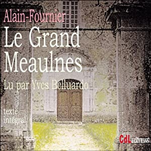 Le Grand Meaulnes | Livre audio