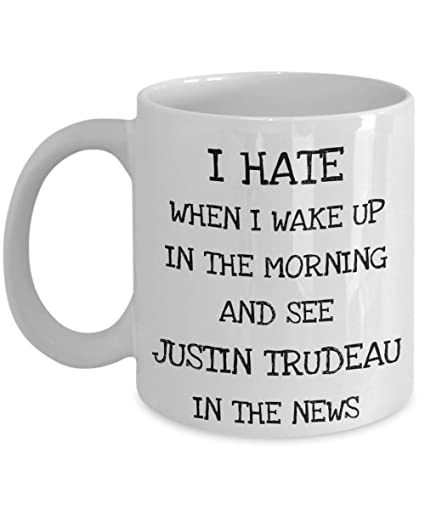 0f13f63eb0f Funny Justin Trudeau Hater Coffee Mug, Proud Conservative Lover Gift,  Canada Political Present -