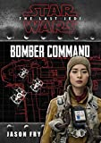 Star Wars VIII The Last Jedi: Bomber Command (Replica Journal)