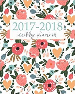 2017 2018 Academic Planner Weekly And Monthly Calendar Schedule