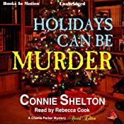 Holidays Can Be Murder: Charlie Parker Mystery Series Special Edition | Connie Shelton