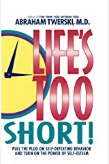 Life's Too Short! Paperback