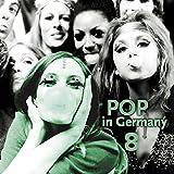 Pop in Germany Vol.8