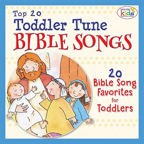 Top 20 Toddler Tune Bible Songs