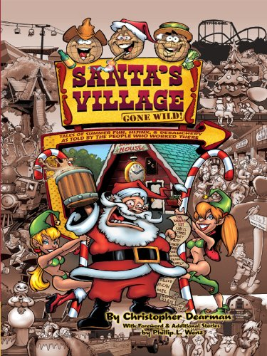 Fun Santa (Santa's Village Gone Wild!: Tales Of Summer Fun, Hijinx, & Debauchery As Told By The People Who Worked There)