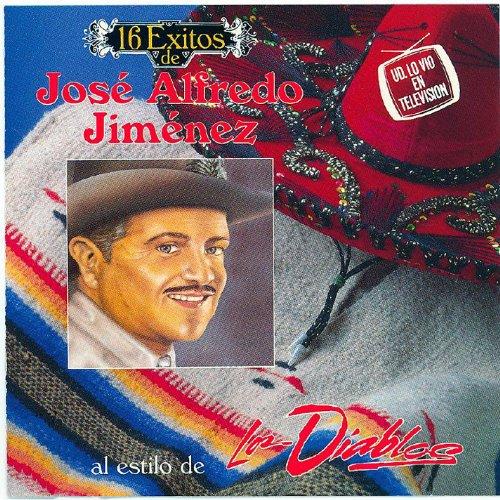 Amazon.com: 16 Exitos De Jose Alfredo Jimenez: Jose