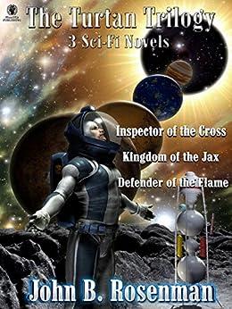 The Turtan Trilogy: 3 Full-length Sci-Fi Romance Novels Box Set by [Rosenman, John B.]