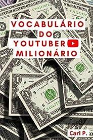 Vocabulário do YouTuber Milionário
