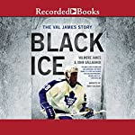 Black Ice: The Val James Story | Valmore James,John Gallagher