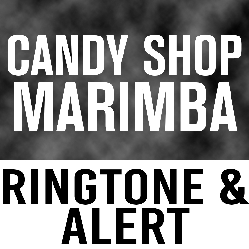 Candy Shop Marimba Ringtone and Alert