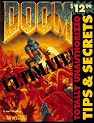 Ultimate Doom: Totally Unauthorized Tips & Secrets (Official Strategy Guides)