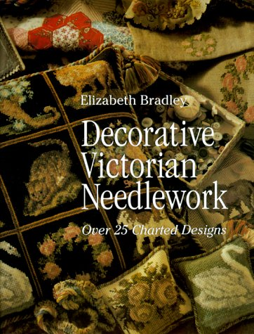 (Decorative Victorian Needlework: Over 25 Charted Designs)