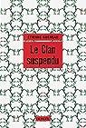 Le Clan suspendu par Etienne Guéreau