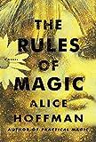 The Rules of Magic: A Novel