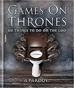 Games On Thrones 100 Things To Do On The Loo Michael Powell