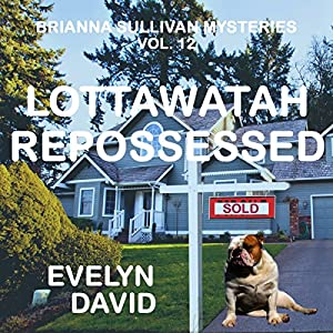 Lottawatah Repossessed Audiobook