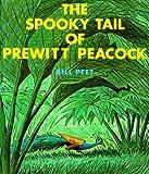 The Spooky Tail of Prewitt Peacock (Sandpiper Books)