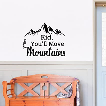 Mountain Wall Decal Dr Seuss Quote Kid Youll Move Mountains Kids