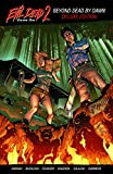 img - for Evil Dead 2 Vol. 1: Beyond Dead by Dawn Deluxe TPB book / textbook / text book