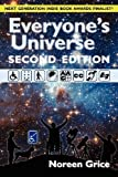 img - for Everyone's Universe: A Guide to Accessible Astronomy Places (second edition) by Noreen A Grice (2012-07-01) book / textbook / text book