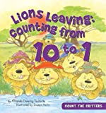 Lions Leaving: Counting from 10 to 1