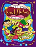 img - for Food Rules! The Stuff You Munch, Its Crunch, Its Punch, and Why You Sometimes Lose Your Lunch book / textbook / text book
