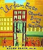 Urban Ease, Allen Elkin, 0452277418