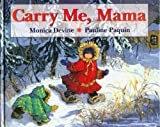 Carry Me Mama, Monica Devine, 1550051504