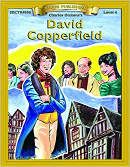 david copperfield bring the classics to life level charles  david copperfield bring the classics to life level 4 charles dickens 9781555763220 com books