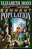 Remnant Population, Elizabeth Moon, 0671877186